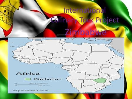 International Culinary Tour Project Zimbabwe. Cuisine Of Zimbabwe Zimbabwe food includes both traditional and international (British food). Similar to.