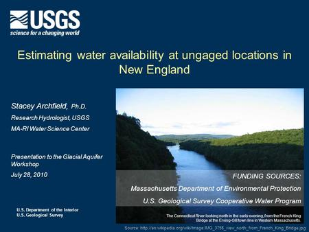 U.S. Department of the Interior U.S. Geological Survey Estimating water availability at ungaged locations in New England Source: