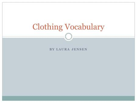 BY LAURA JENSEN Clothing Vocabulary. Turtle Turtlenecks.