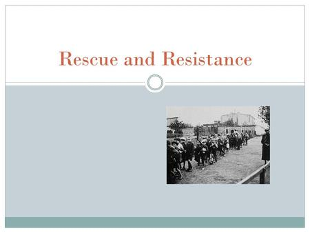 Rescue and Resistance. Rescue in Denmark  Denmark was the only occupied country that actively resisted the Nazi regime's attempts to deport its Jewish.