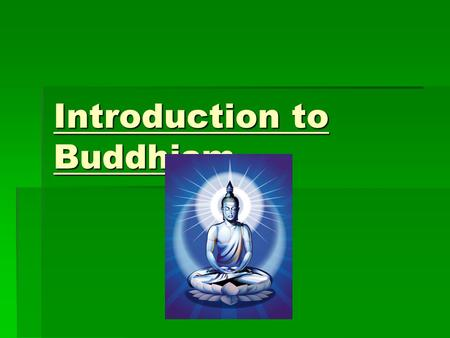 Introduction to Buddhism. Founder  Buddhism was founded in the 6th century BCE by Siddhartha Gautama in India (present day Nepal)  He was born a Hindu.