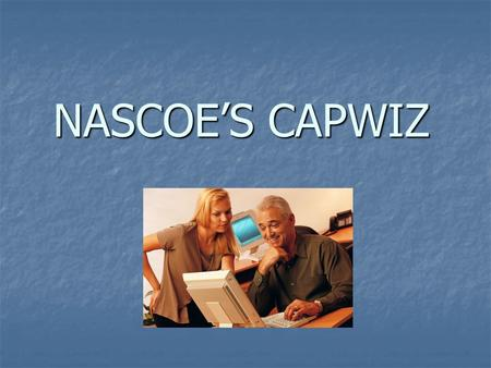 NASCOE'S CAPWIZ. What is Capwiz? Capwiz is a grassroots political action web site service with 5 major functions.