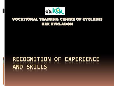 VOCATIONAL TRAINING CENTRE OF CYCLADES KEK KYKLADON.