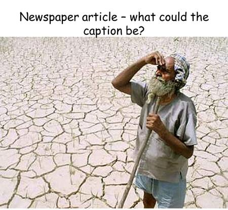 Newspaper article – what could the caption be?. What's in a picture? Task: you have been given a photo. You need to write some questions about it beginning.