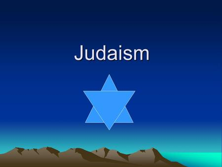 Judaism. First Monotheistic Religion Judaism was the very first Monotheistic religion. The one god was called Yaweh.