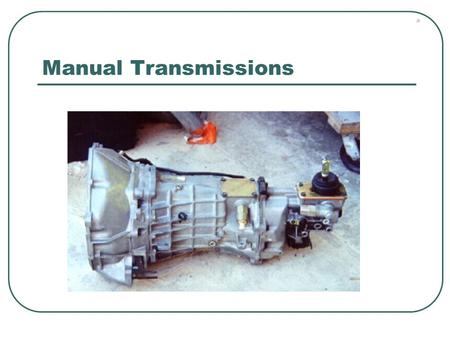 Manual Transmissions. A vehicles transmission allows for torque multiplication (which helps acceleration) and a wider range of vehicle speeds than would.