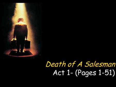 the american dream in millers death of a salesman Death of a salesman the term american dream has many diverse meanings for some, it may be to become wealthy and live in big houses for others, it could be to.