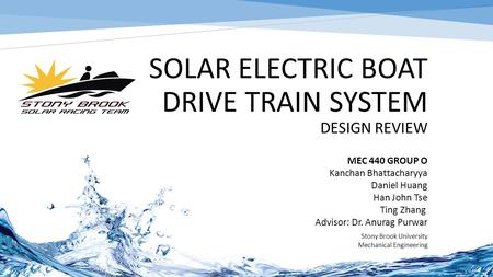 Solar Electric Boat Drive train System Design Review