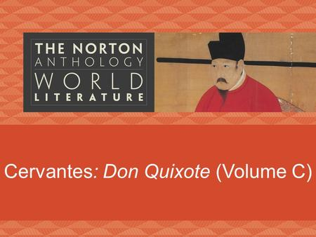 Cervantes: Don Quixote (Volume C)
