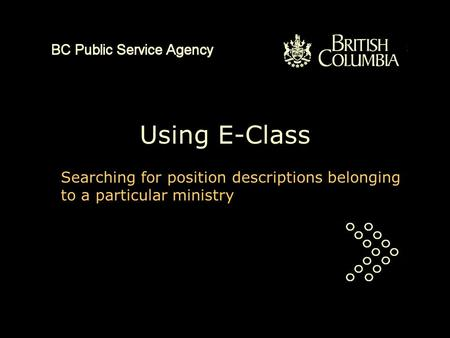 Using E-Class Searching for position descriptions belonging to a particular ministry.