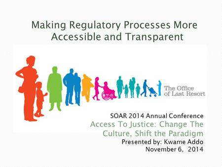 Making Regulatory Processes More Accessible and Transparent.