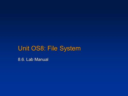 Unit OS8: File System 8.6. Lab Manual. 2 Copyright Notice © 2000-2005 David A. Solomon and Mark Russinovich These materials are part of the Windows Operating.