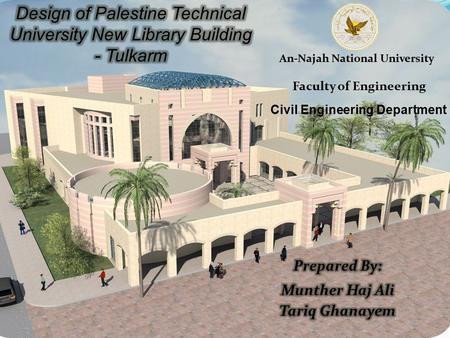 An-Najah National University Faculty of Engineering Civil Engineering Department.