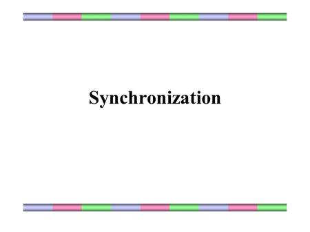 Synchronization. Why we need synchronization? It is important that multiple processes do not access shared resources simultaneously. Synchronization in.