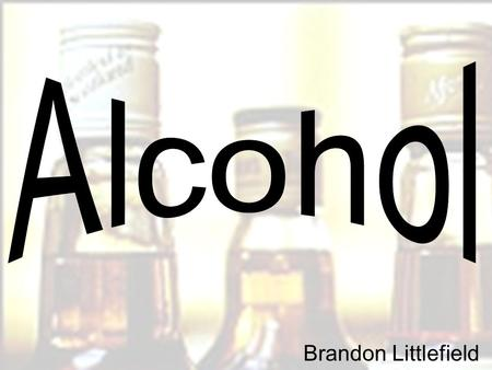 Brandon Littlefield. Alcohol Entering the Body 20% of alcohol is absorbed through the stomach and the rest is absorbed in the small intestine Alcohol.