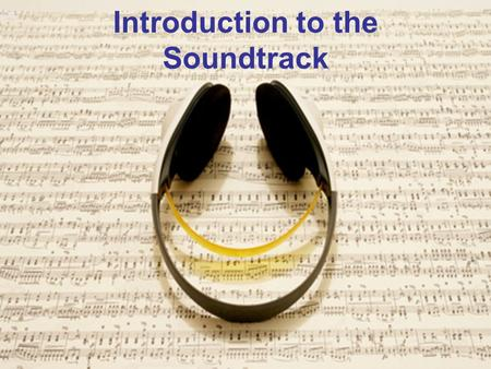 Introduction to the Soundtrack. Soundtrack - (aka Composite Soundtrack) The sound accompanying a visual medium such as motion picture, television program,