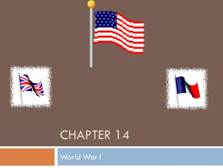 Chapter 14 World War I.