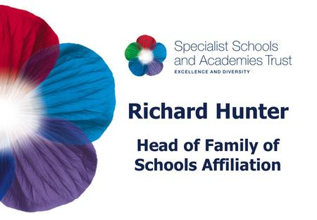 Richard Hunter Head of Family of Schools Affiliation.