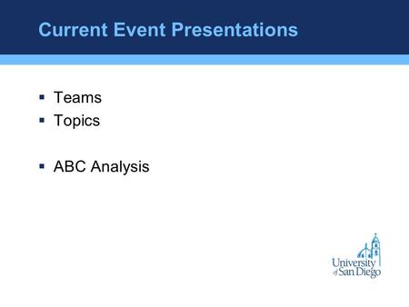Current Event Presentations  Teams  Topics  ABC Analysis.