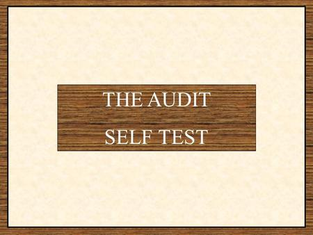 THE AUDIT SELF TEST. Question #1 How often do you have a drink containing alcohol? SCORE  Never0  Monthly or Less1  2 to 4 times per month2  2 to.