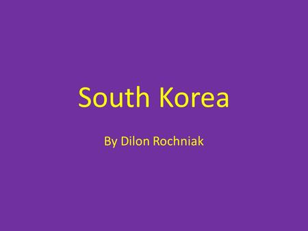 South Korea By Dilon Rochniak. Itinerary Plane ticket:1,182.10$ Starting City: Seoul, South Korea I will be in South Korea for seven days and ill visit.