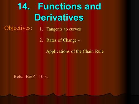 14. Functions and Derivatives