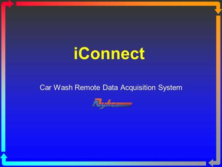IConnect Car Wash Remote Data Acquisition System.