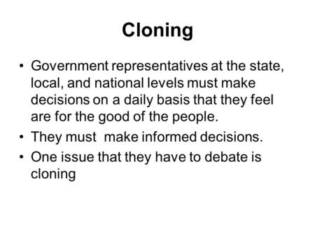 cloningfacts and opinions a speech