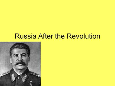 Russia After the Revolution. The Death of Lenin After only 3-years as leader of Russia, Lenin dies in 1924. A power struggle to see who will be the next.