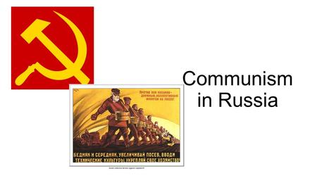 Communism in Russia. An Economic Dream- Karl Marx Karl Marx- German philosopher who believed that capitalism was doomed. Capitalism- wealth in the hands.
