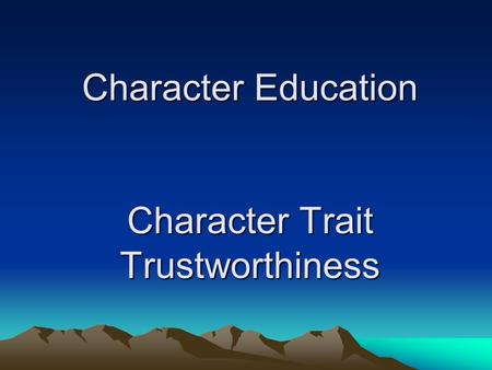 Character Education Character Trait Trustworthiness