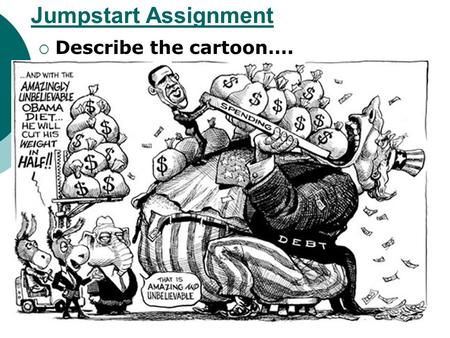 Jumpstart Assignment  Describe the cartoon….. Today's Plan 1) Jumpstart Assignment 2) Reading Minute 3) Notes: Ch. 19, Sec. 3 4) Case Study: 1 st Amendment.