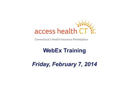 WebEx Training Friday, February 7, 2014 1. - 2 - Agenda Fast Alert - Medicaid Fast Alert - Complete Addresses & Names on Mailboxes Fast Alert - Dis-enrolling/Re-enrolling.