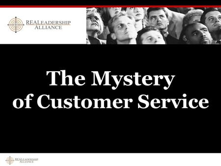 The Mystery of Customer Service. What's the best customer service experience you've had? What's the worst customer experience you've had?