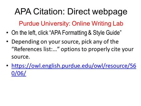 Acknowledge cite keep records of your sources references apa citation direct webpage purdue university online writing lab on the left click ccuart Image collections