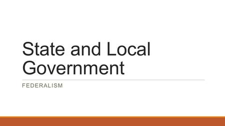 State and Local Government FEDERALISM. Public Policy If people do not agree on the solution to a public problem, issues arise. An issue is a point of.