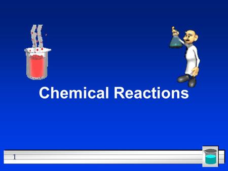 1 Chemical Reactions. 2 All chemical reactions l Have two parts l Reactants - the substances you start with l Products- the substances you end up with.