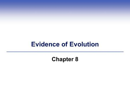 Evidence of Evolution Chapter 8. Historical Jean-Baptiste Lamarck.
