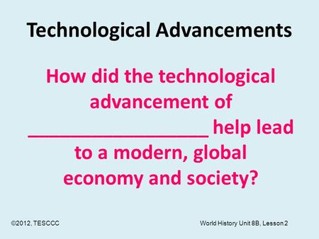 technological advancements affecting the economy These technologies all have staying power they will affect the economy and our politics, improve medicine, or influence our culture some are unfolding now quantum computers advances at google, intel, and several research groups indicate that computers with previously unimaginable power are finally within reach.