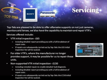 Servicing Services offered include: VTR initial inspection - £65 – Including detailed report providing you with a full breakdown of repair costs. – If.