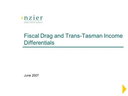 Fiscal Drag and Trans-Tasman Income Differentials June 2007.