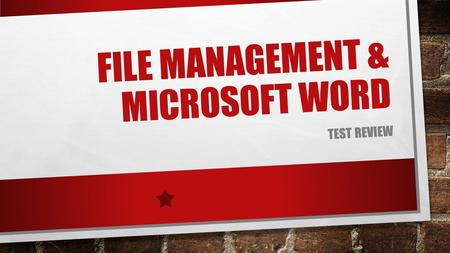 FILE MANAGEMENT & MICROSOFT WORD TEST REVIEW. WHICH DRIVE IS CONSIDERED YOUR EVHS CAMPUS NETWORK DRIVE? H: