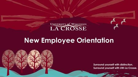 New Employee Orientation. Today's Agenda Welcome and Introductions General Information – Email & Net ID – My UW System Portal – Earnings Statements Overview.