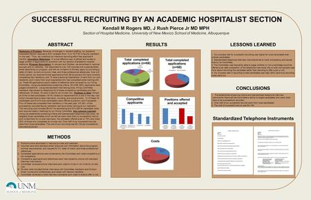 Statement of Problem: Because of changes in resident staffing, our academic hospitalist Section required a 50% increase (from 12 to 18 FTE) in faculty.