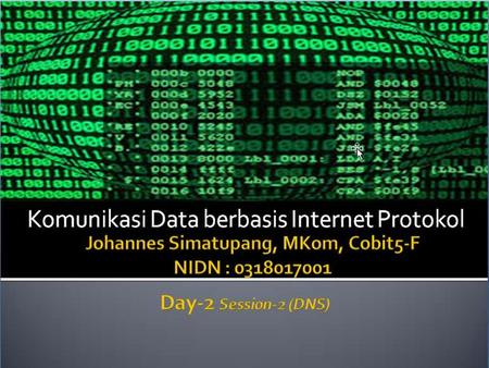 "CPSC 441: DNS 1. DNS: Domain Name System Internet hosts: m IP address (32 bit) - used for addressing datagrams m ""name"", e.g., www.yahoo.com - used by."