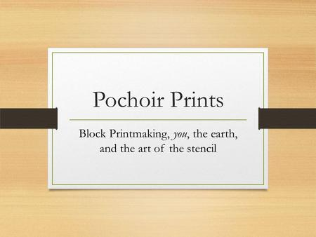 Pochoir Prints Block Printmaking, you, the earth, and the art of the stencil.