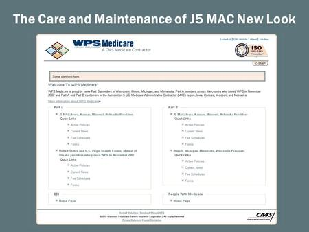 The Care and Maintenance of J5 MAC New Look. Naming Conventions  Each graphic and include item is named by function_contract area_secondary identifier.