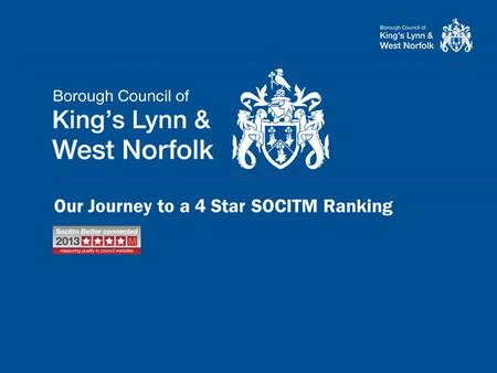 Our Journey to a 4 Star SOCITM Ranking. or as I prefer to call it… DISCLAIMER: This is a reflection on me, not you - please don't throw stuff!