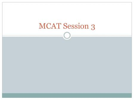 MCAT Session 3. Physics Know all of the equations and units!!!!! Important things to remember from this section  Converging have + focal lengths  Diverging.