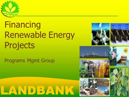 Financing Renewable Energy Projects Programs Mgmt Group.